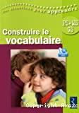 Construire le vocabulaire