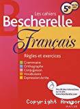 Les cahiers Bescherelle : Français : 5e