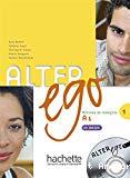 Alter Ego : méthode de français 1 : Delf A1