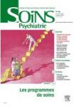 Programmes de soins, pour répondre à la rupture de soins et au défaut de consentement en psychiatrie