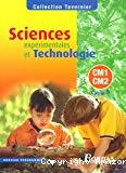 Sciences expérimentales et TechnologieCM1 - CM2 : cycle