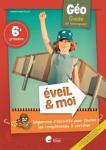 Eveil & Moi Géo 6 : guide enseignant