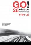 GO! 28 étapes pour développer votre (projet de) start-up