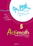 Actimath 5. Mathématiques générales. Analyse