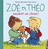 Zoé et Théo, 1. Zoé et Théo veulent un chien