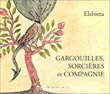 Gargouilles, sorcières et compagnie