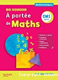 Le nouvel À portée de maths CM1, cycle 3