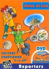 Anne et Léo Reporters. Livre animateur