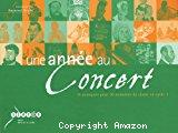 Une année au concert : 36 musiques pour 36 semaines de classe en cycle 3