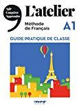 L'Atelier : méthode de français, A1 : Guide pratique de classe