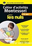 Cahier d'activités Montessori 3-6 ans pour les nuls