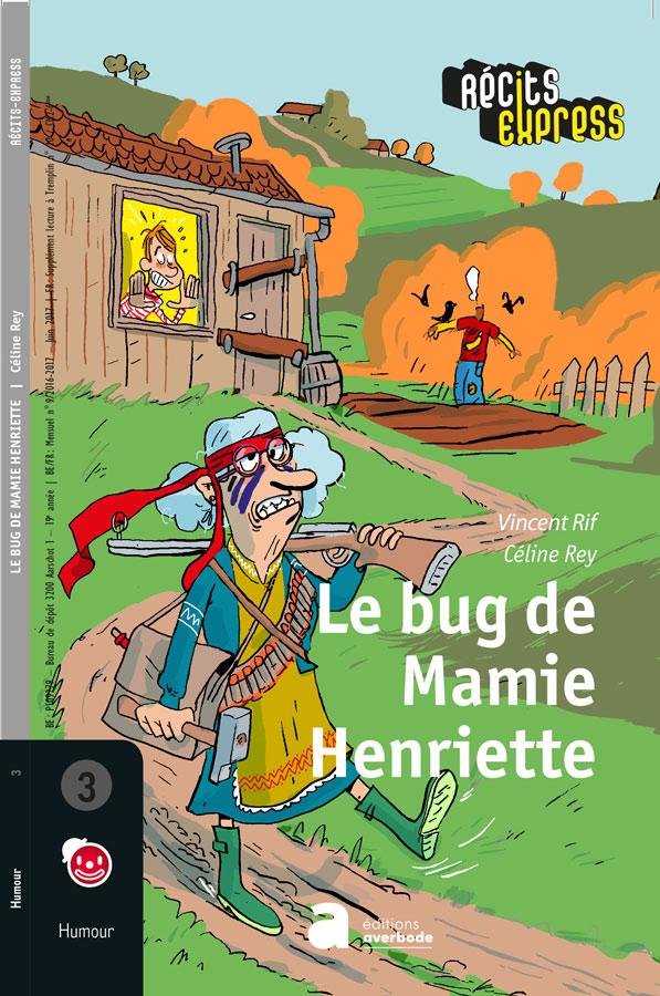 Le bug de Mamie Henriette