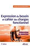 Expression du besoin et cahier des charges fonctionnel