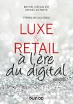 Luxe & retail à l'ère du digital
