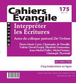 Cahiers Evangile, N° 175 - Mars 2016 - Interpréter les Écritures