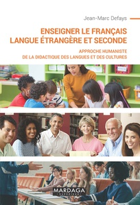 Enseigner le français - Langue étrangère et seconde