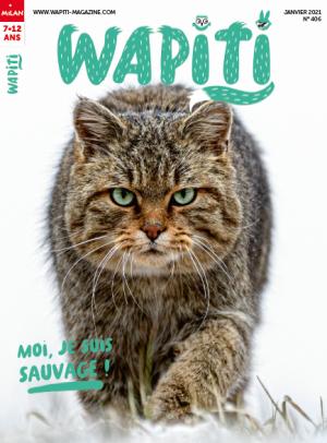 Wapiti, N°406 - janv. 2021 - Moi, je suis sauvage !