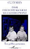 Essai psychopédagogique sur la petite enfance