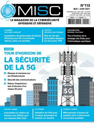 N°115 - Mai - juin 2021 - Tour d'horizon de la sécurité de la 5G (Bulletin de MISC: Multisystem & Internet, Security, Cookbook, N°115 [01/05/2021])