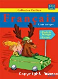 Français : livre unique. CE2, cycle 3