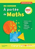 Le nouvel À portée de maths, CM2 cycle 3
