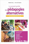 Le grand guide des pédagogies alternatives