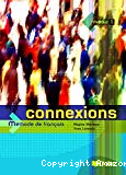 Connexions : niveau 1 : méthode de français