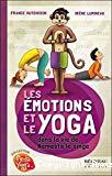 Les émotions et le yoga