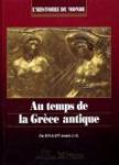 Au temps de la Grèce antique