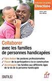 Collaborer avec les familles de personnes handicapées