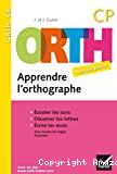 ORTH apprendre l'orthographe, CP