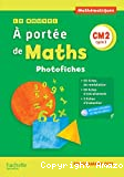 Le nouvel A portée de maths CM2, cycle 3