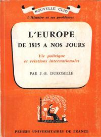 L'Europe de 1815 à nos jours : vie politique et relations internationales