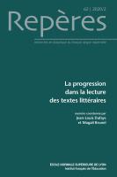 Repères - Institut national de recherche pédagogique, 62. La progression dans la lecture des textes littéraires