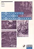 50 activités autour de la grande guerre : tome 2