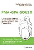 PMA, GPA, sous X