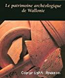 Le patrimoine archéologique de Wallonie