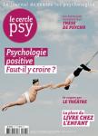 Dossier : Psychologie positive, faut-il y croire ?
