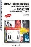 Immunopathologie, allergologie et réaction inflammatoire