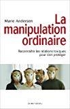 La manipulation ordinaire