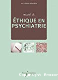 Manuel de éthique en psychiatrie