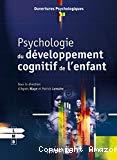 Psychologie du développement cognitif de l' enfant