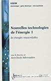 Nouvelles technologies de l'énergie - 1 - Les énergies renouvelables