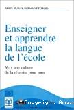 Enseigner et apprendre la langue de l'école