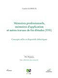 Mémoires professionnels, mémoires d'application et autres travaux de fin d'études (TFE)