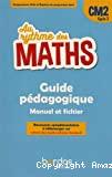 Au rythme des maths CM2, cycle 3 : guide pédagogique