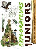 Explorateurs juniors : le guide de terrain pour les petits aventuriers