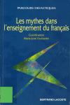 Les mythes dans l'enseignement du français
