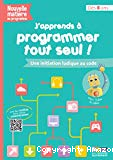 J'apprends à programmer tout seul !