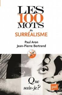 Les 100 Mots du surréalisme